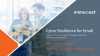 Why do Orgs Need a Cyber Resilience for Email Strategy?