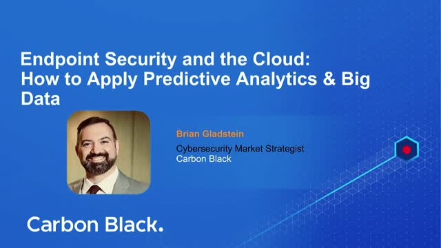 Endpoint Security and the Cloud: How to Apply Predictive Analytics & Big Data