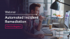 Service Incident Remediation - Automation