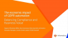 The economic impact of GDPR automation: Balancing Compliance and Business Value