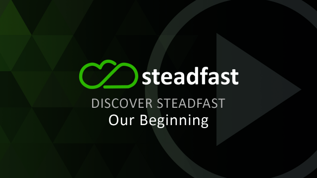 Steadfast Beginning