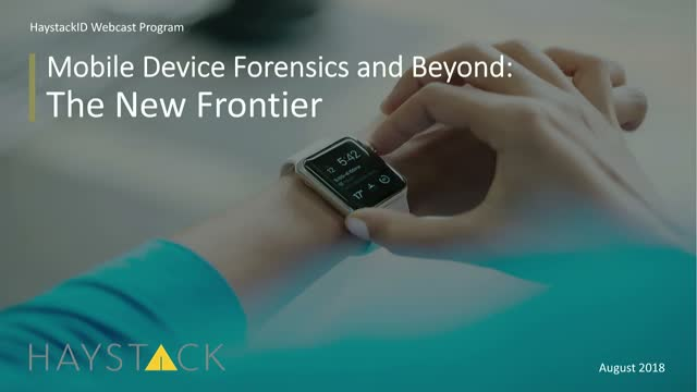 Mobile Device Forensics and Beyond: The New Frontier