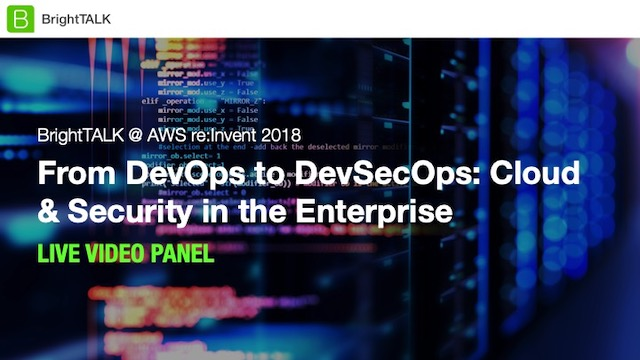 From DevOps to DevSecOps: Cloud & Security in the Enterprise