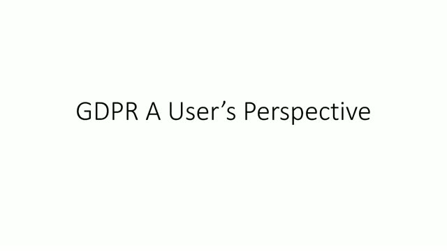 GDPR - A users perspective