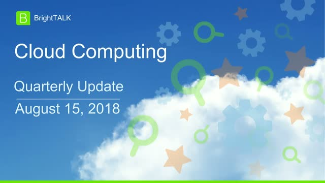 BrightTALK Quarterly Community Update: Cloud Computing