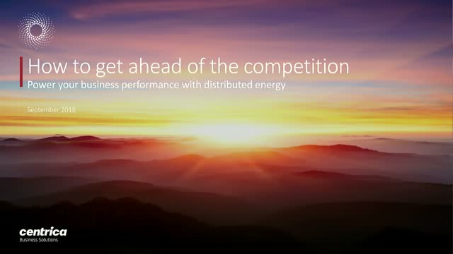 How to beat your competition – become an energy leader with distributed energy
