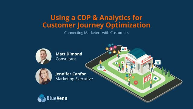 Using a CDP & Analytics for Customer Journey Optimization