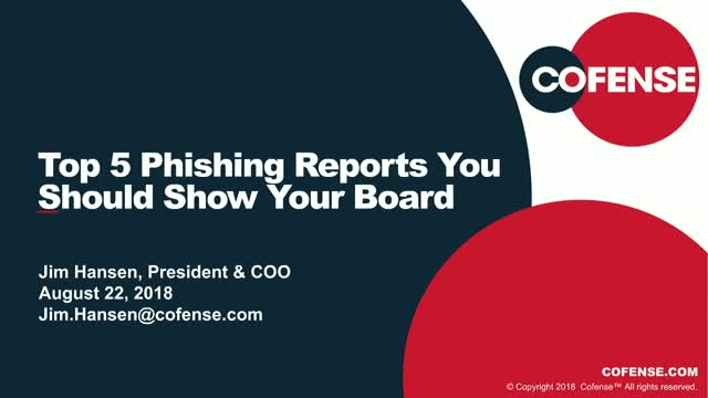 Top 5 Phishing Reports You Should Show Your Board