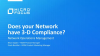 Does your Network Have 3-D Compliance?