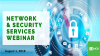 Network & Security Services