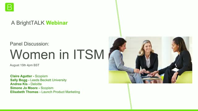 [Panel] Women in ITSM: Opportunities, Lessons, Challenges and Advice