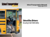 School Bus Drivers: Ensuring Total Child Safety