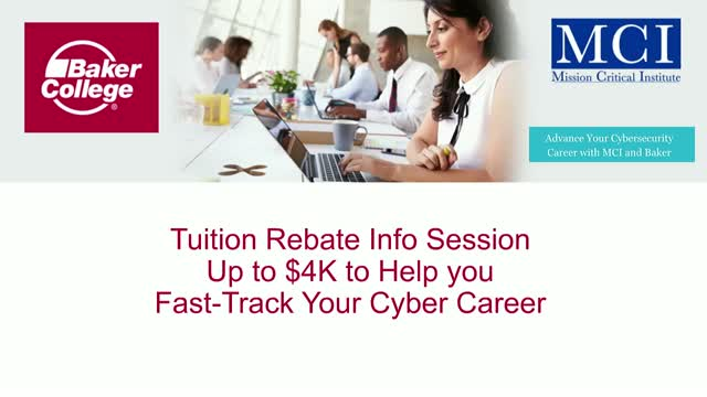 Tuition Rebate Info Session - Up to $4K to Help you Fast-Track Your Cyber Career