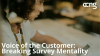 Voice of the Customer: Breaking Survey Mentality