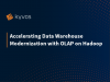 Accelerating Data Warehouse Modernization with OLAP on Hadoop at Hadoop Summit