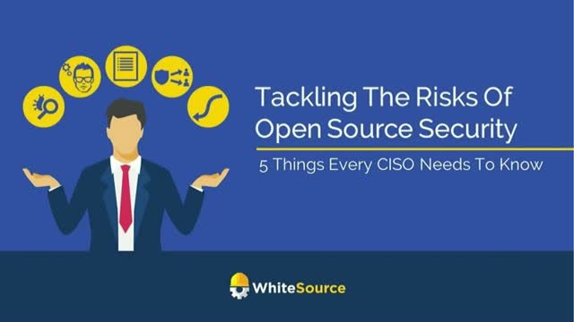 Tackling the Risks of Open Source Security: 5 Things Every CISO Needs to Know