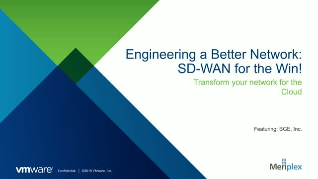 Engineering a Better Network Solution: SD-WAN for the Win!