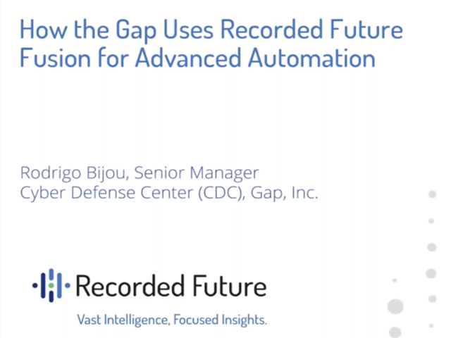 How the Gap Uses Recorded Future Fusion for Advanced Automation