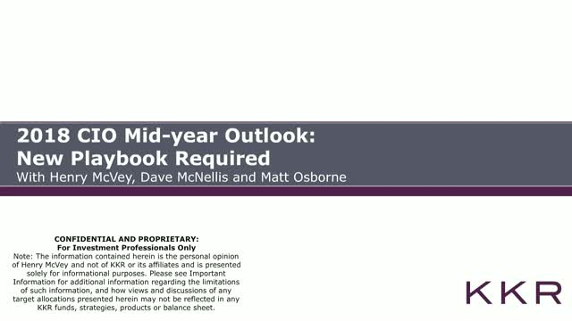 2018 CIO Mid-year Outlook: New Playbook Required