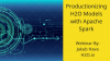 Productionizing H2O Models with Apache Spark