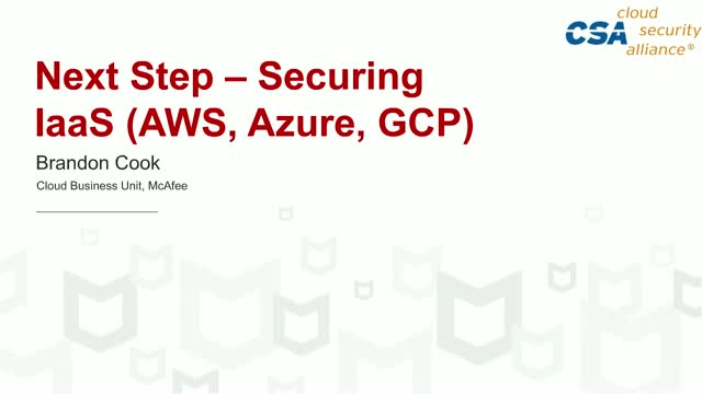 Next Step – Securing IaaS (AWS, Azure, GCP)