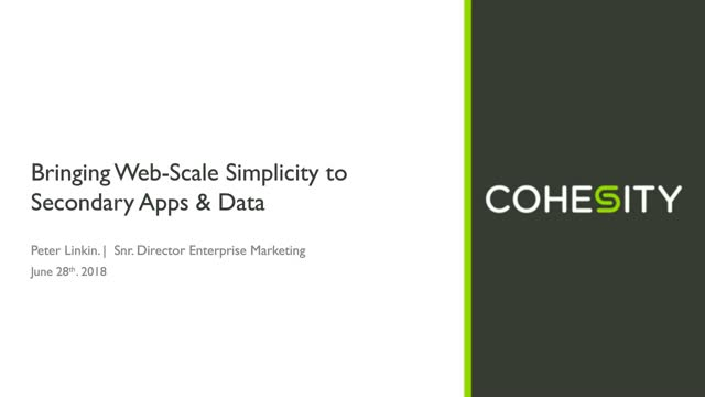 Bringing Web-Scale Simplicity to Secondary Apps & Data