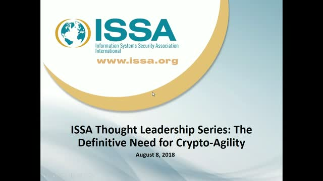 ISSA Thought Leadership Series: The Definitive Need for Crypto-Agility