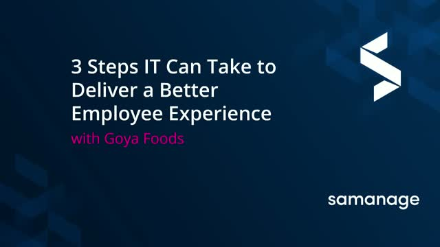3 Steps IT Can Take to Deliver a Better Employee Experience