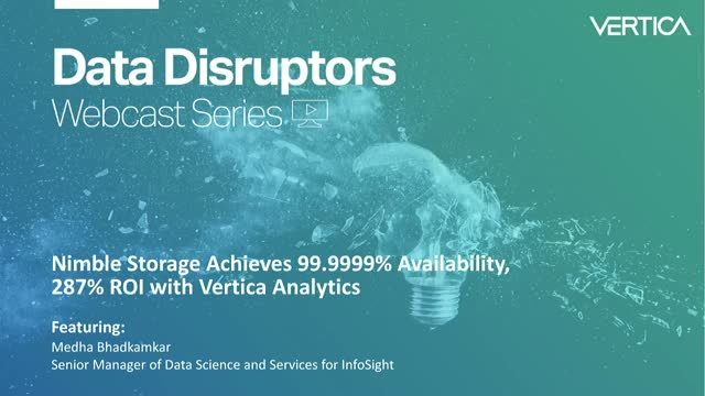 Nimble Storage Achieves 99.9999% Availability, 287% ROI with Vertica Analytics