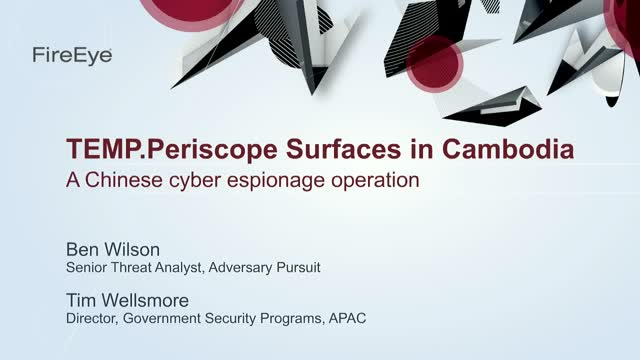 TEMP.Periscope Surfaces in Cambodia: A Chinese espionage operation