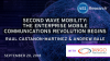 Second Wave Mobility: The Enterprise Mobile Communications Revolution Begins