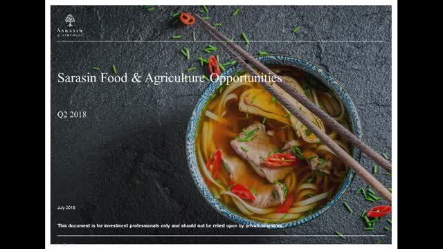 Sarasin Food & Agriculture Opportunities - Q2 2018 update