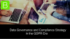 Data Governance & Compliance Strategy in the GDPR Era