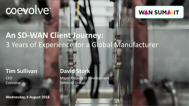 A global SD-WAN client journey: 3 years of experience for a global manufacturer