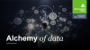 The alchemy of data
