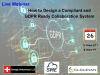 How to Design a Compliant and GDPR Ready Collaboration System