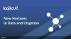 New Horizons in Data and Litigation