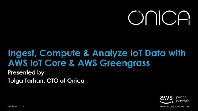 Ingest, Compute & Analyze IoT Data with AWS IoT Core & AWS Greengrass