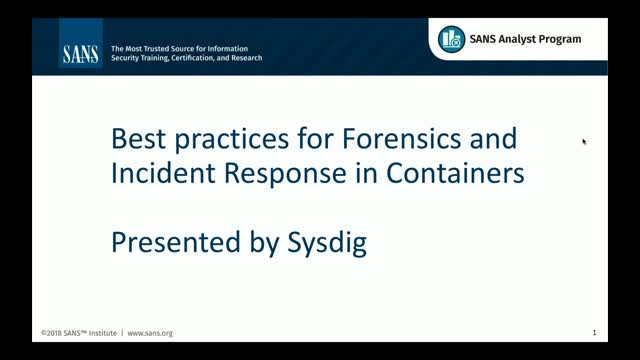 Sysdig & SANS Institute: Forensics and Incident Response in Containers