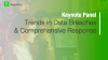 Trends in Data Breaches and Comprehensive Response