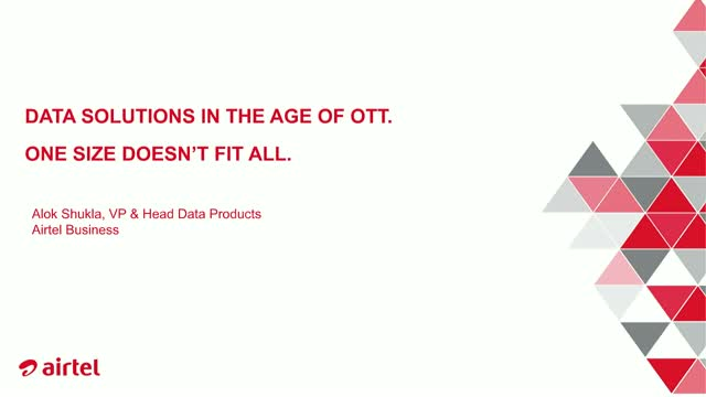 Data solutions in the age of OTT. One size doesn't fit all.