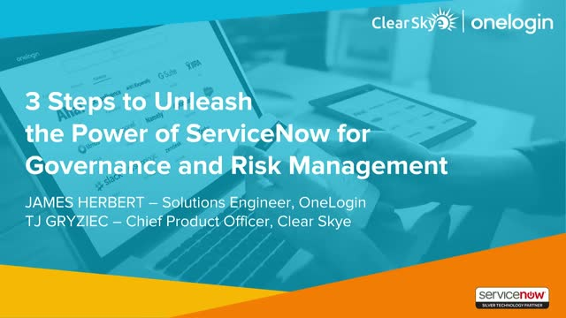 3 Steps to Unleash the Power of ServiceNow with OneLogin and Clear Skye