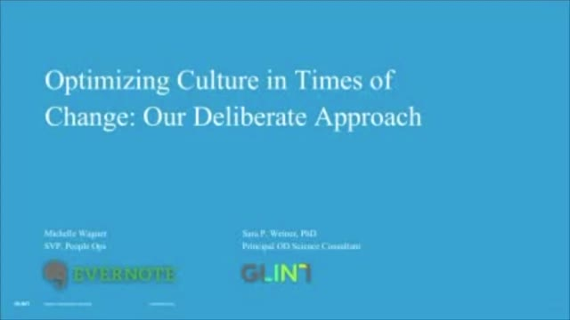 Optimizing Culture in Times of Change: Evernote's Deliberate Approach