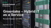 Greenlake - Hybrid IT as a Service