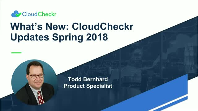What's New: CloudCheckr Updates Spring 2018
