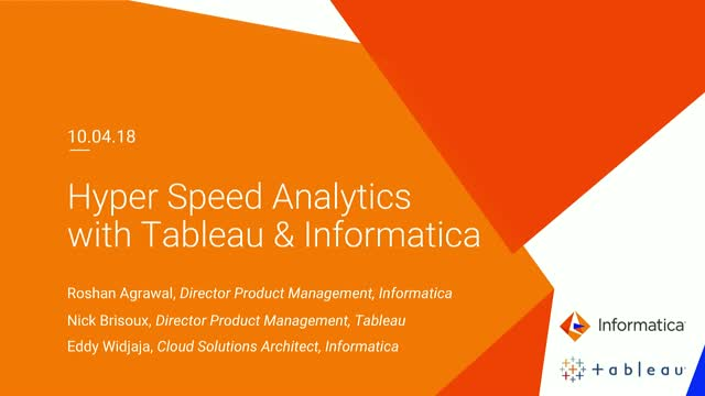Meet the Experts: Hyper Speed Analytics with Tableau and Informatica