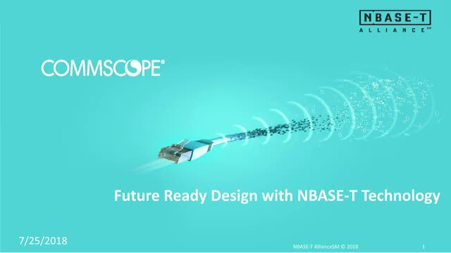 Future Ready Design with NBASE-T Technology