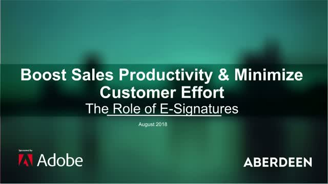 Boost Sales Productivity & Minimize Customer Effort: The Role of E-Signatures