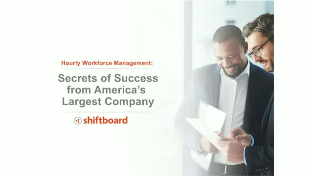 Hourly Workforce Management: Secrets of Success from America's Largest Company