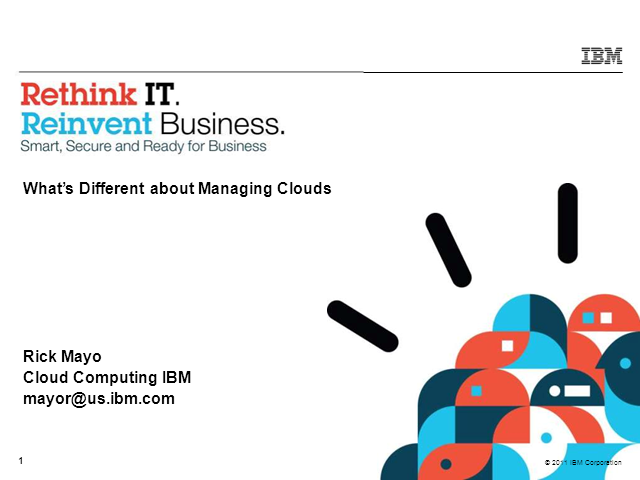 What's Different about Managing Clouds?